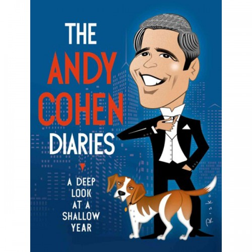 the-andy-cohen-diaries-a-deep-look-at-a-shallow-year cover on carpoolcandy.com