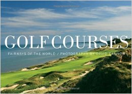 golf courses of the world book on carpoolcandy.com